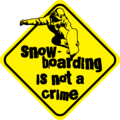Snowboarding is not a crime