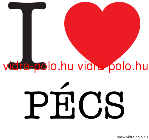 I love PÉCS  polo-bolt.hu  aa07ee7c3b
